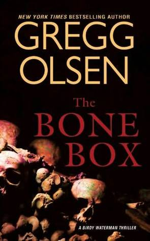 The Bone Box by Gregg Olsen