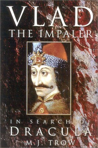Vlad the Impaler by M.J. Trow