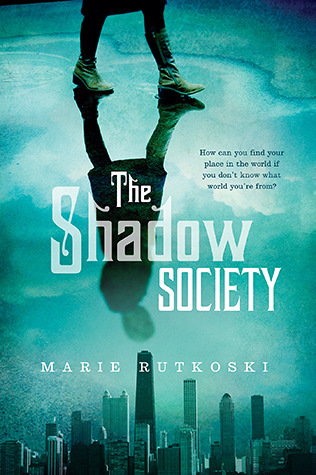 The Shadow Society by Marie Rutkoski