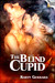 The Blind Cupid by Karyn Gerrard