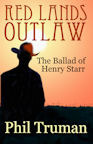 Red Lands Outlaw, the Ballad of Henry Starr