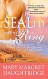 SEALed with a Ring (SEALed, #3)
