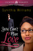 You Can't Plan Love by Synithia Williams