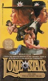 Lone Star on the Treachery Trail (Lone Star #1)