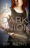 Dark Union (Descent, #3)
