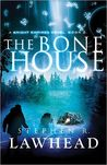 The Bone House (Bright Empires, #2)
