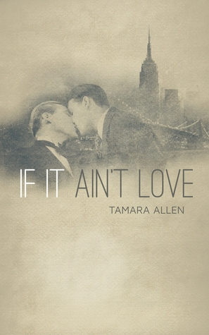 If It Ain't Love by Tamara Allen