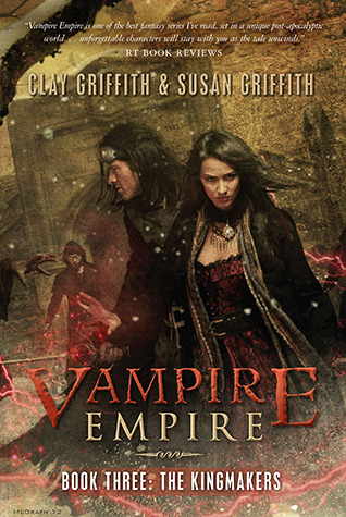 The Kingmakers (Vampire Empire, #3)