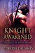 Knight Awakened (Circle of ...