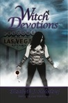 Witch Devotions (The Last Witch Series #3)