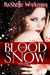 Blood and Snow (Blood and Snow, #1)