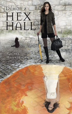 Démon z Hex Hall (Hex Hall, #2)