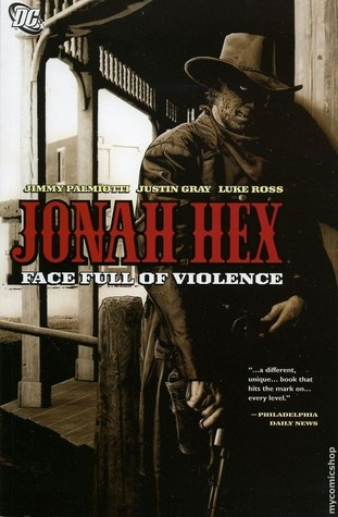 Jonah Hex, Vol. 1 by Justin Gray
