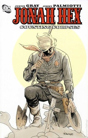 Jonah Hex, Vol. 9 by Justin Gray