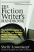 The Fiction Writer's Handbook by Shelly Lowenkopf