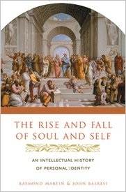 The Rise and Fall of Soul and Self: An Intellectual History of Personal Identity