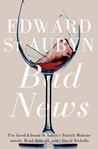 Bad News (Patrick Melrose Novels #2)