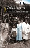 Todas Las Familias Felices (Spanish Edition)