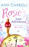 Rosie's Last Adventure (Rosie McGrath, #6)