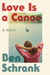 Love is a Canoe
