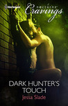 Dark Hunter's Touch (Steel Born 1)