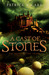 A Cast of Stones by Patrick W. Carr