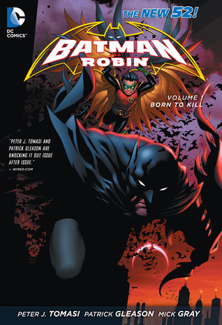 Batman and Robin, Vol. 1 by Peter J. Tomasi