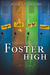Tales from Foster High (Tal...