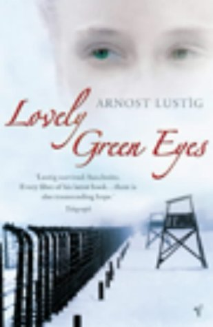 Lovely Green Eyes by Arnošt Lustig