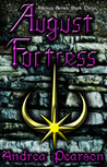 August Fortress (Kilenya, #3)
