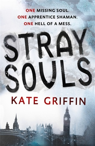 Stray Souls by Kate Griffin