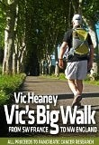 Vic's Big Walk: From SW France to NW England