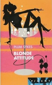 Blonde attitude by Plum Sykes