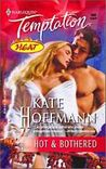 Hot And Bothered (Sensual Romance S.)