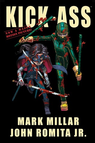 Kick-Ass by Mark Millar