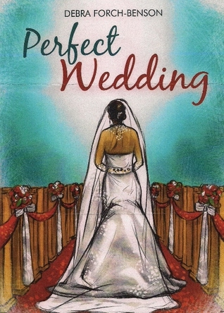 Perfect Wedding by Debra Benson