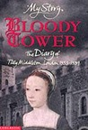 Bloody Tower: The Diary of Tilly Middleton, London, 1553-1559