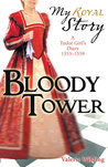 Bloody Tower by Valerie Wilding