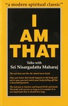 I Am That by Nisargadatta Maharaj