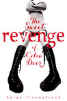 The Sweet Revenge of Celia Door by Karen Finneyfrock