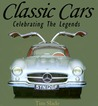 Classic Cars: Celebrating The Legends