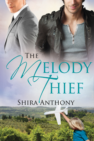 The Melody Thief by Shira Anthony