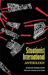 Situationist International Anthology by Ken Knabb