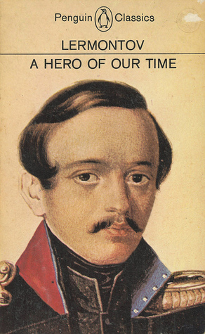 a hero of our time a A hero of our time by mikhail yuryevich lermontov - book cover, description, publication history.
