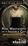 Mina Wentworth and the Invisible City (Iron Seas, #1.5)