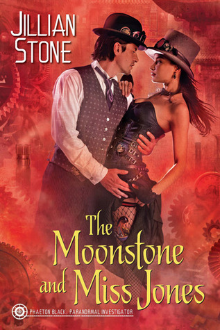 The Moonstone and Miss Jones (Paranormal Investigator, #2)