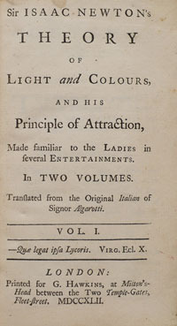 Sir Isaac Newton's theory of light and colours and his princi... by Francesco Algarotti