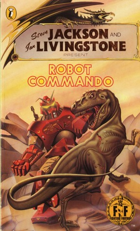 Robot Commando (Fighting Fantasy, #22)