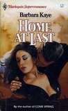 Home at Last (Harlequin Superromance No. 161)