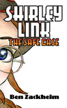 Shirley Link and the Safe Case (Shirley Link, #1)